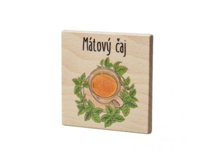 Dřevěný podtácek - Mátový čaj