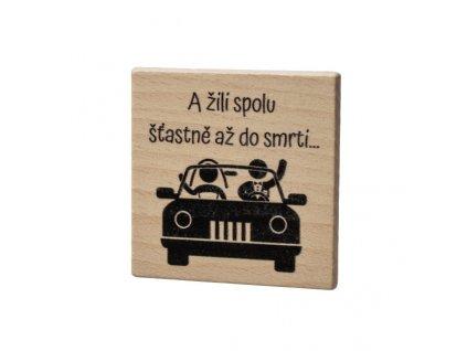 Dřevěný podtácek - A žili spolu šťastně až do smrti...