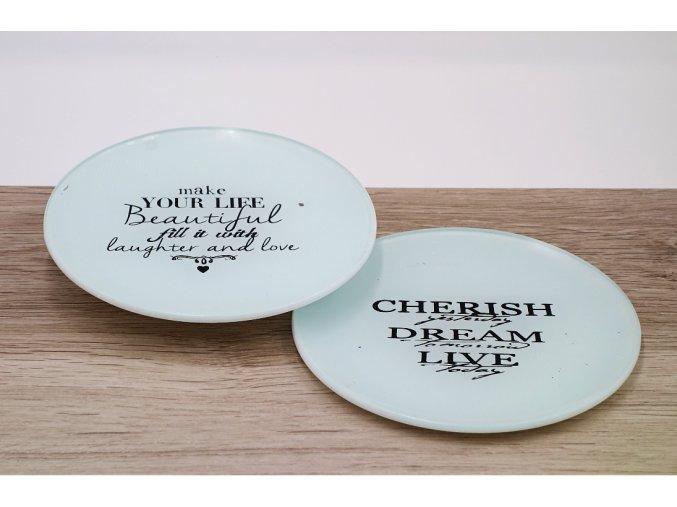 Dekorační skleněný talířek pr. 13 cm s nápisem