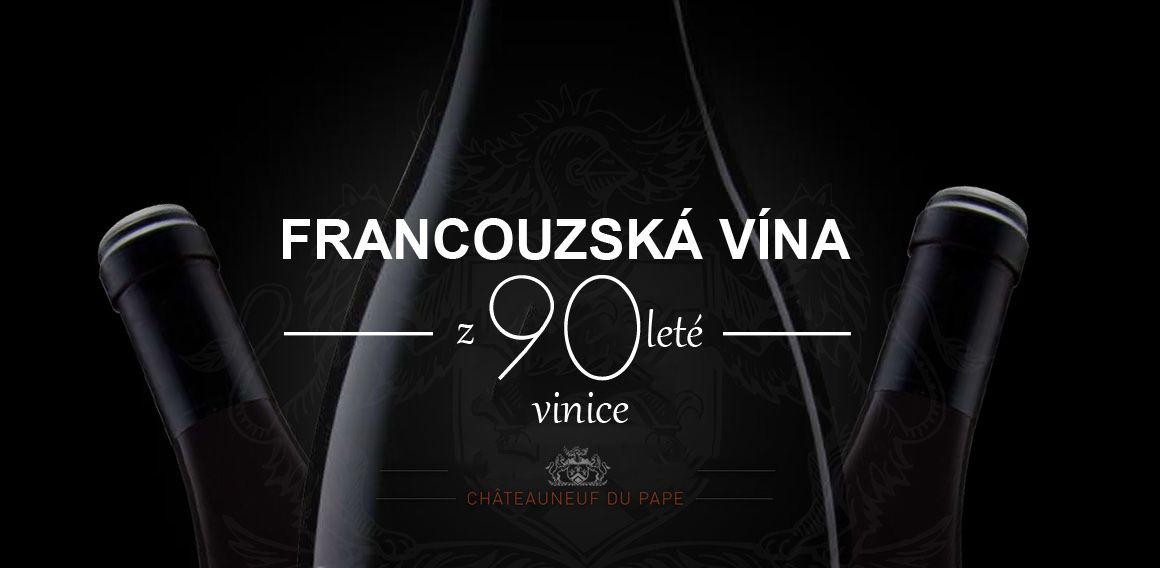 Vína z 90-ti leté vinice