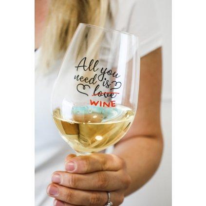 Sklenice na víno s nápisem All You Need Is Wine 350ml