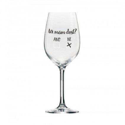 mega sklenice na vino uz mam dost