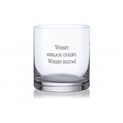 Sklenice na whisky s nápisem Whisky neklade otázky 410ml