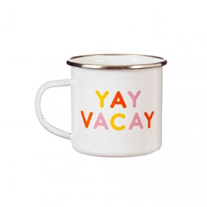 ZIP052 A Yay Vacay Mug