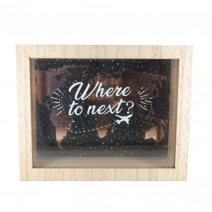 Dřevěná pokladnička s nápisem Where To Next