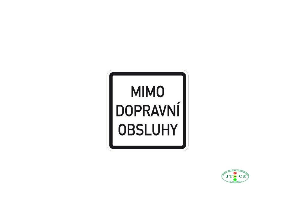 Dopravní Značka E13 500x500 mm Text - Dodatková tabulka