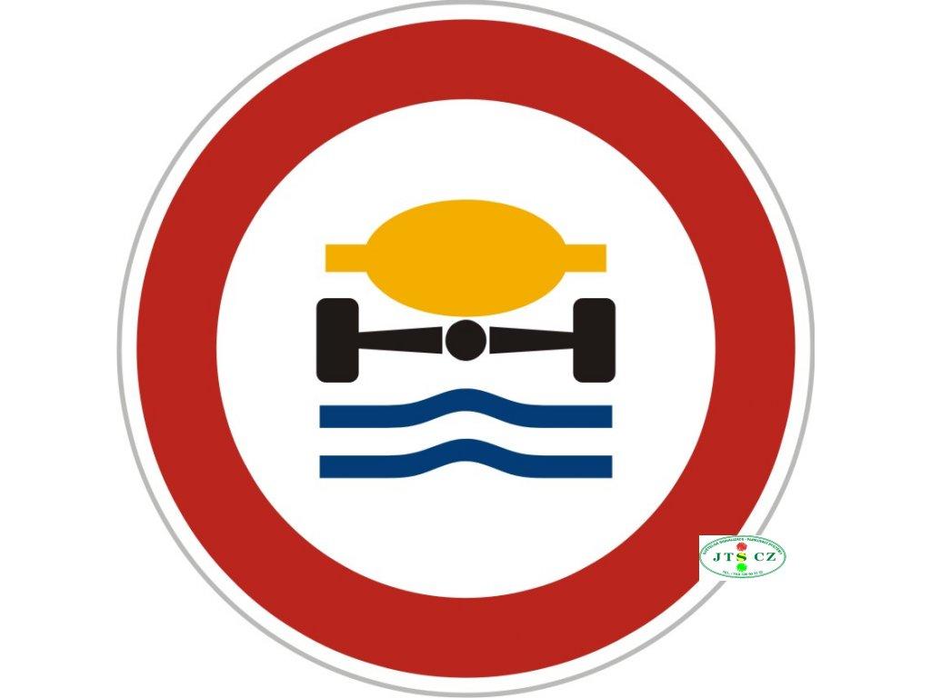 Dopravní Značka B19 Zákaz vjezdu vozidel přepravujících náklad, který může způsobit znečištění vody