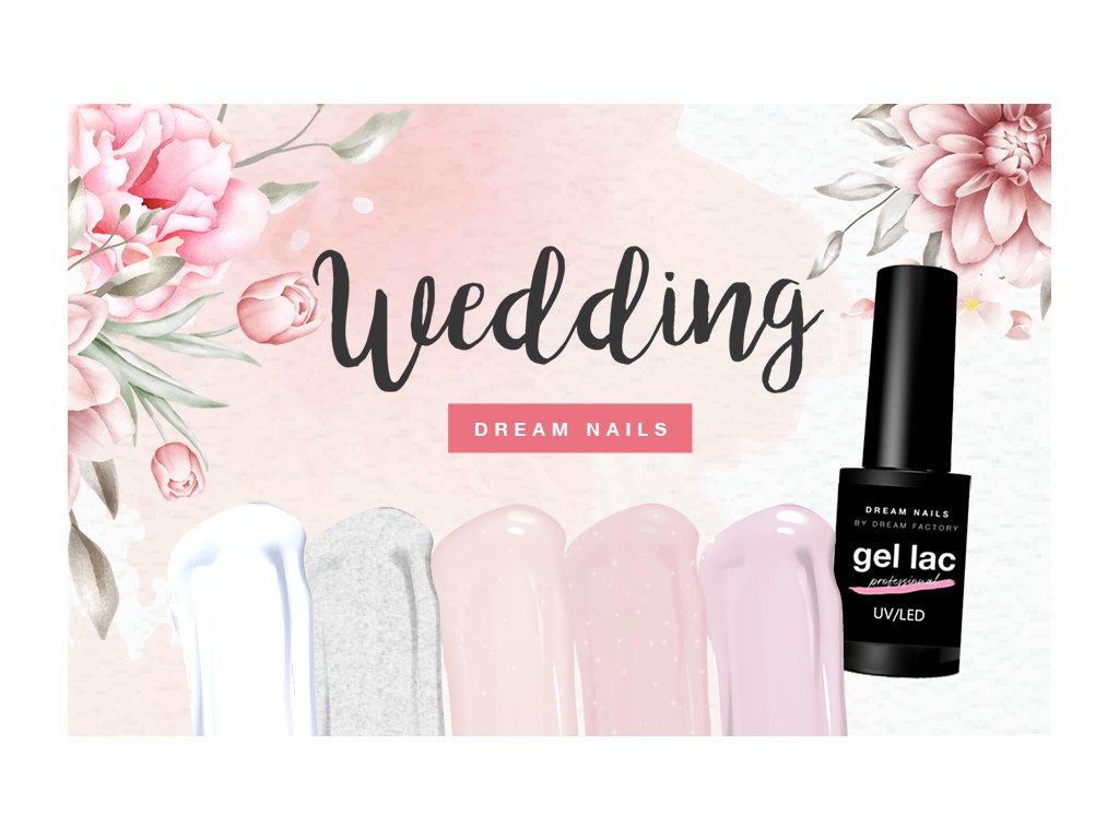 Kolekcia Gél Lakov Dreamnails Wedding