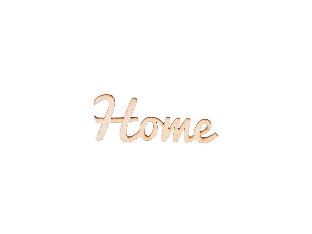 Drevený nápis - Home