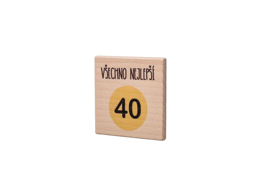 """Dřevěný podtácek """"Všechno nejlepší 40"""""""