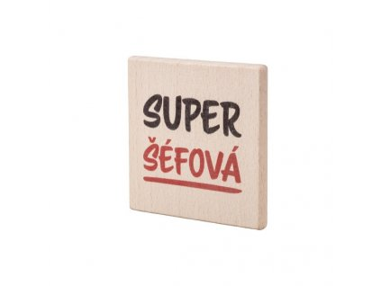 """Dřevěný podtácek """"Super šéfová"""""""