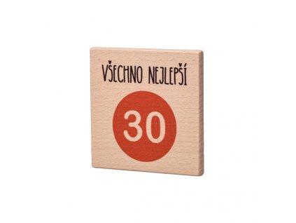 """Dřevěný podtácek """"Všechno nejlepší 30"""""""