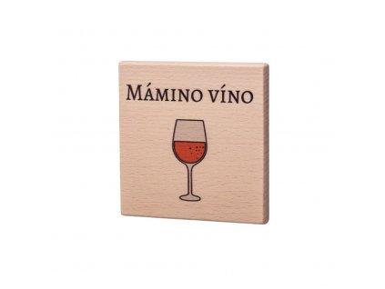 Dřevěný podtácek - Mámino víno