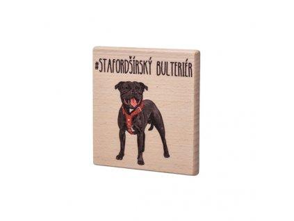 Dřevěný podtácek - Stafordšírský bulteriér
