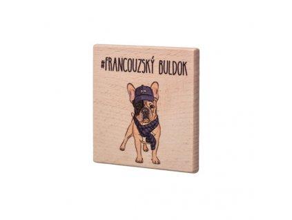 Dřevěný podtácek - Francouzský buldok