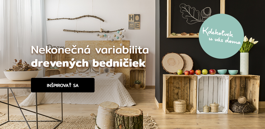 Nekonečná variabilita drevených bedničiek
