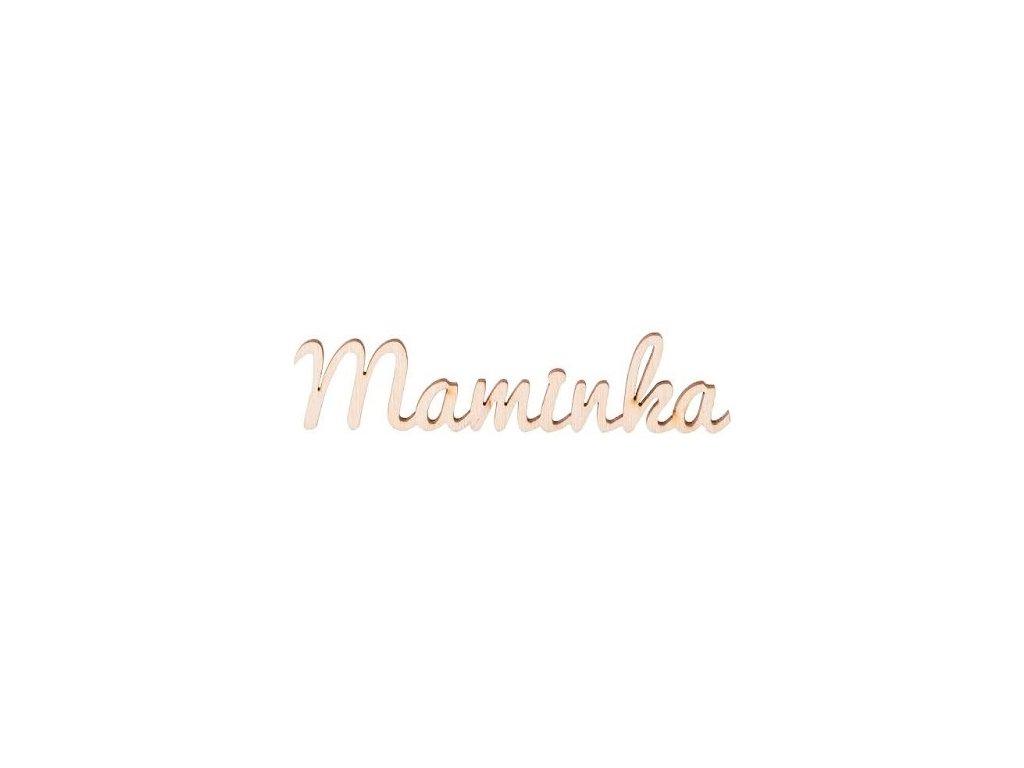 Drevený nápis - Maminka