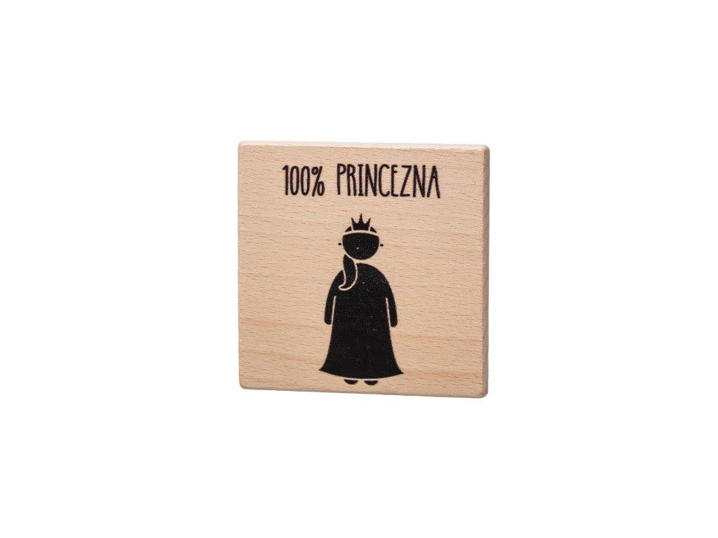 Drevený podtácok - 100% Princezna