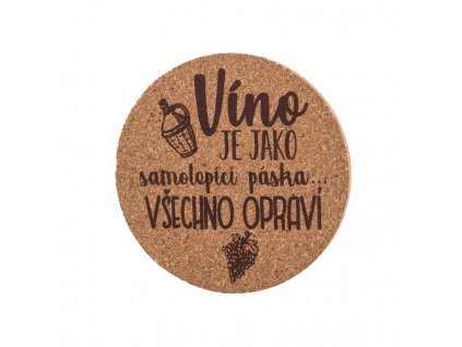 Korkový podtácok - víno je ako samolepiaca páska