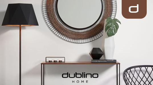 DUBLINO HOME. Ten pravý obchod s nábytkom do vašej domácnosti