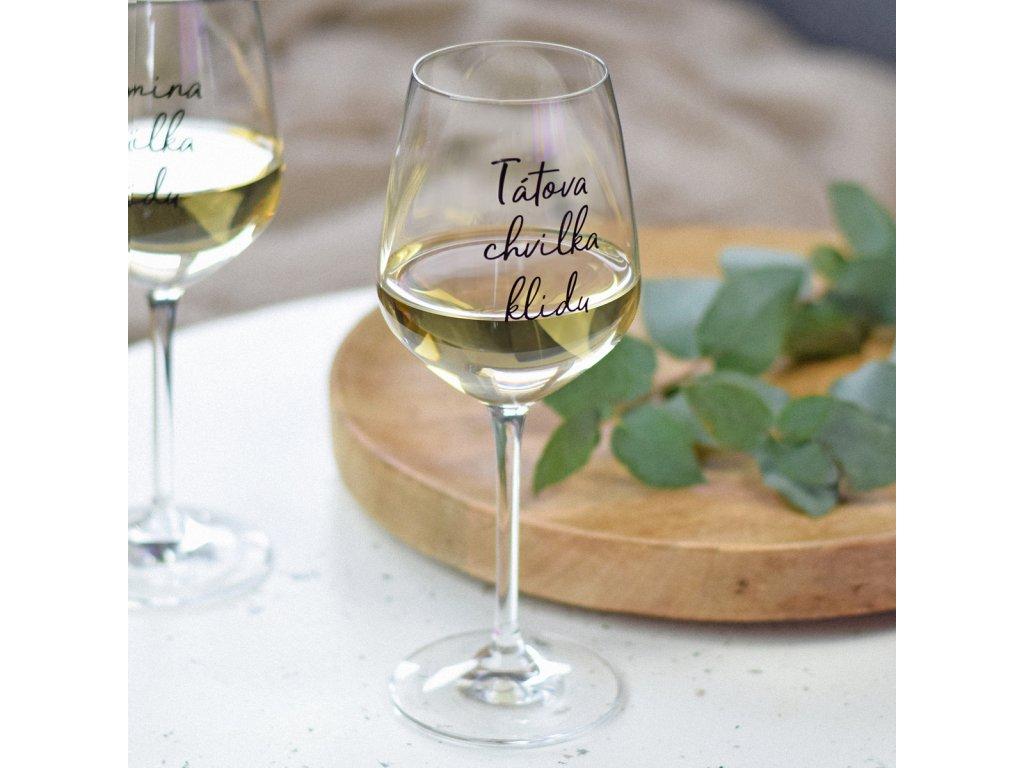 Sklenice na víno - Tátova chvilka klidu