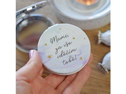 HOUSEDECOR Kosmetické zrcátko - Mami, za vše vděčím tobě!