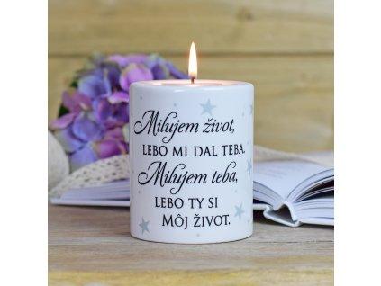 HOUSEDECOR Keramický svícen - Ty jsi můj život SK