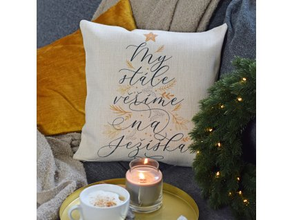 Vánoční polštář - My věříme na Ježíška!