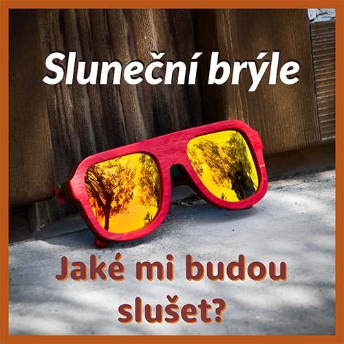 Jaké dřevěné sluneční brýle mi budou slušet?