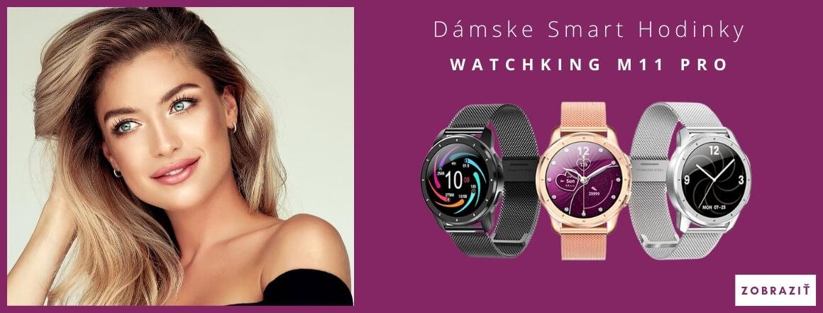 Dámske Smart Hodinky WatchKing M11 Pro