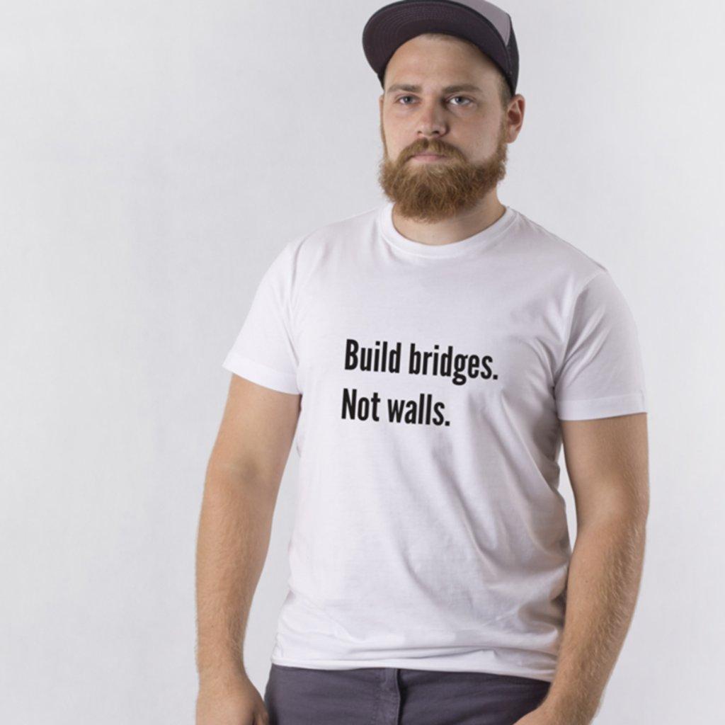 Pánské tričko Build bridges Not walls