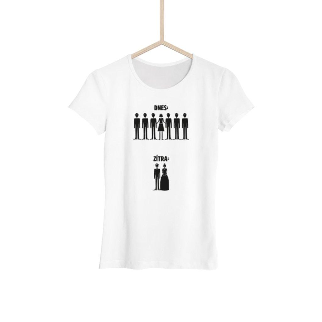 Dámské tričko Dnes a zítra něvěsta