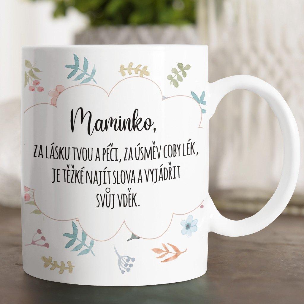 maminko, za tvou lasku