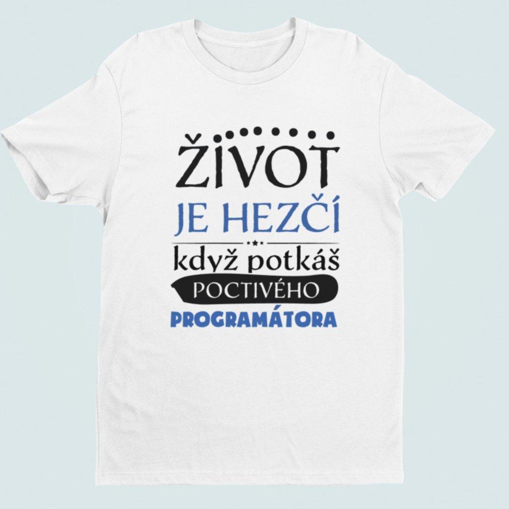 Pánské tričko Život je hezčí, když potkáš poctivého programátora