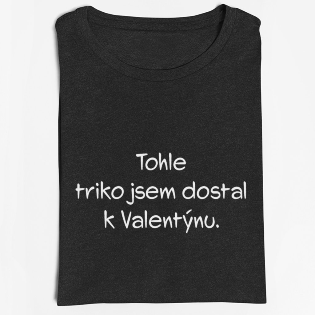 Pánské tričko - Tričko k valentýnu