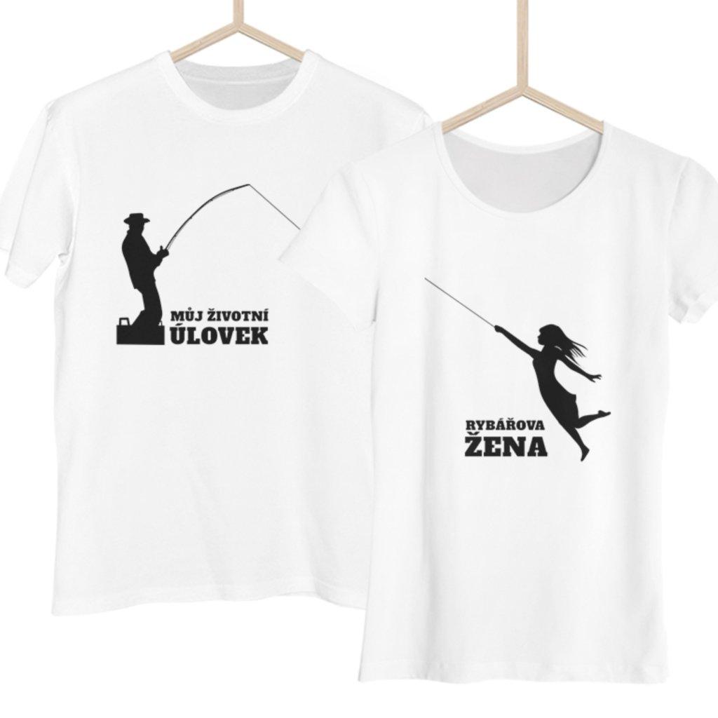 Párová trička - Životní úlovek/Rybářova žena (cena za obě trička)