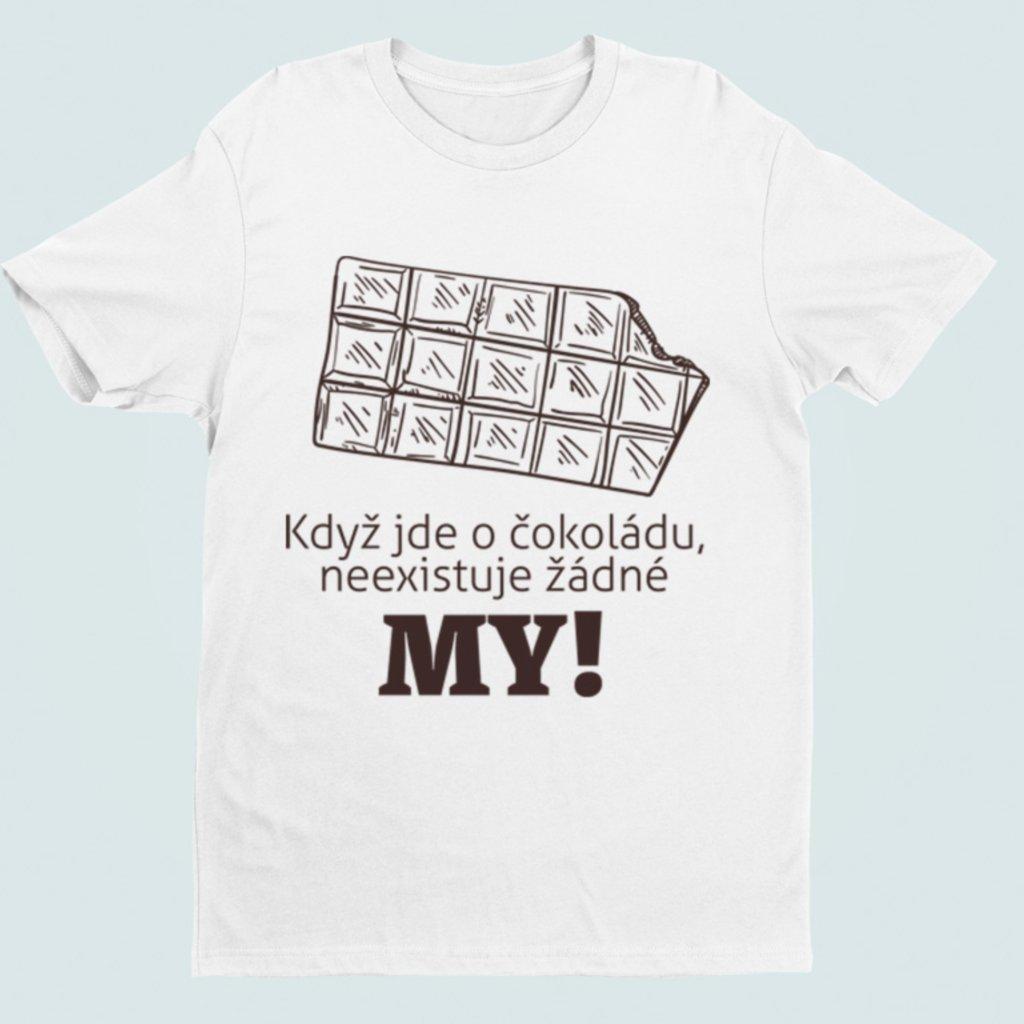 Dámské/Pánské tričko Když jde o čokoládu...