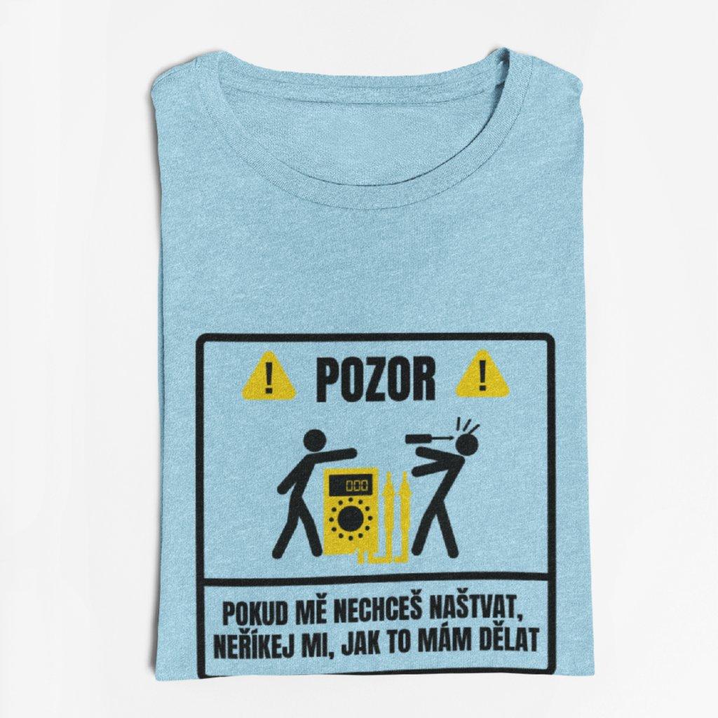Pánské tričko pro elektrikáře !Pozor!