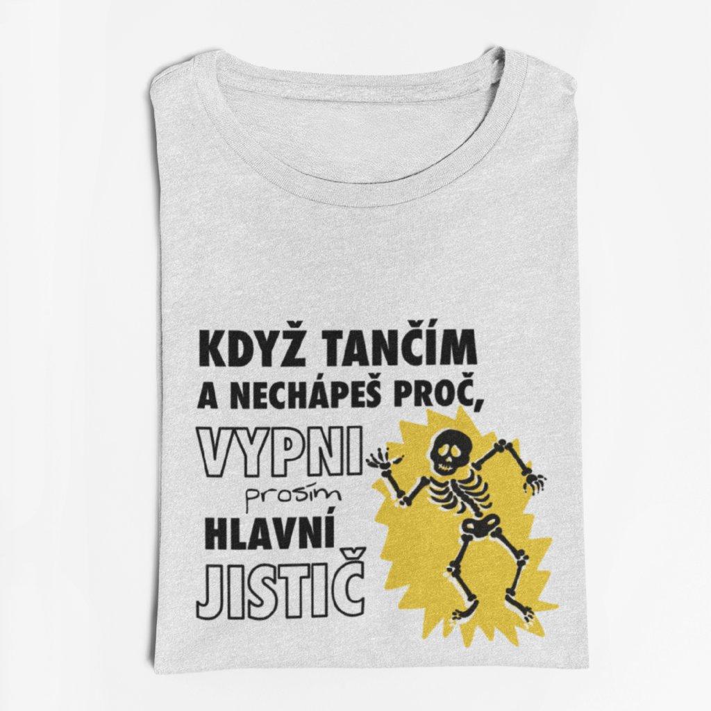 Pánské tričko pro elektrikáře Když tančím...
