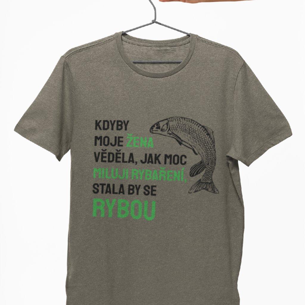 Pánské tričko - Kdyby moje žena věděla...