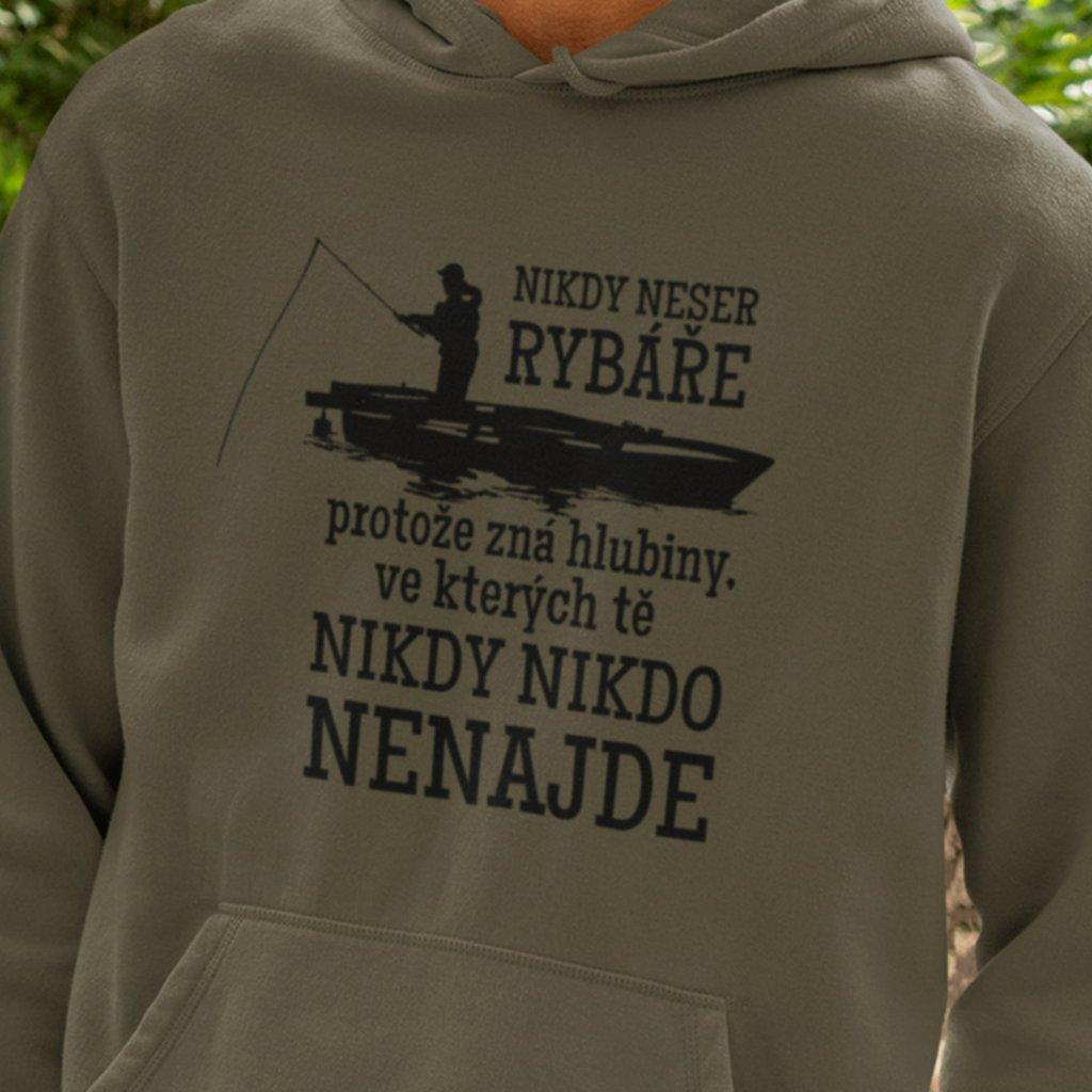 Mikina s kapucí Nikdy neser rybáře
