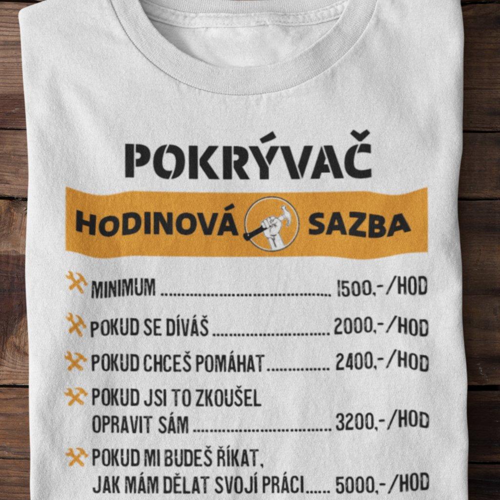 Pánské tričko Hodinová sazba - pokrývač