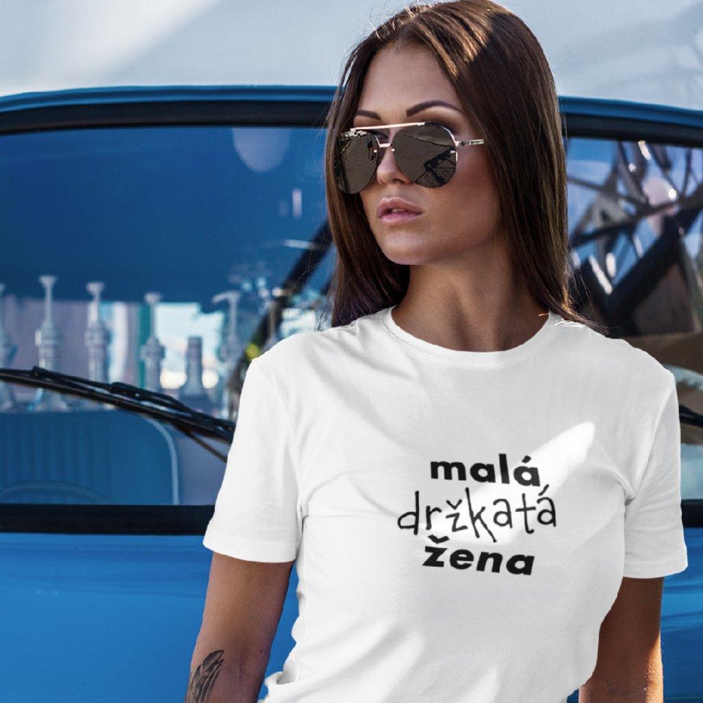 Dámské tričko Malá držkatá žena