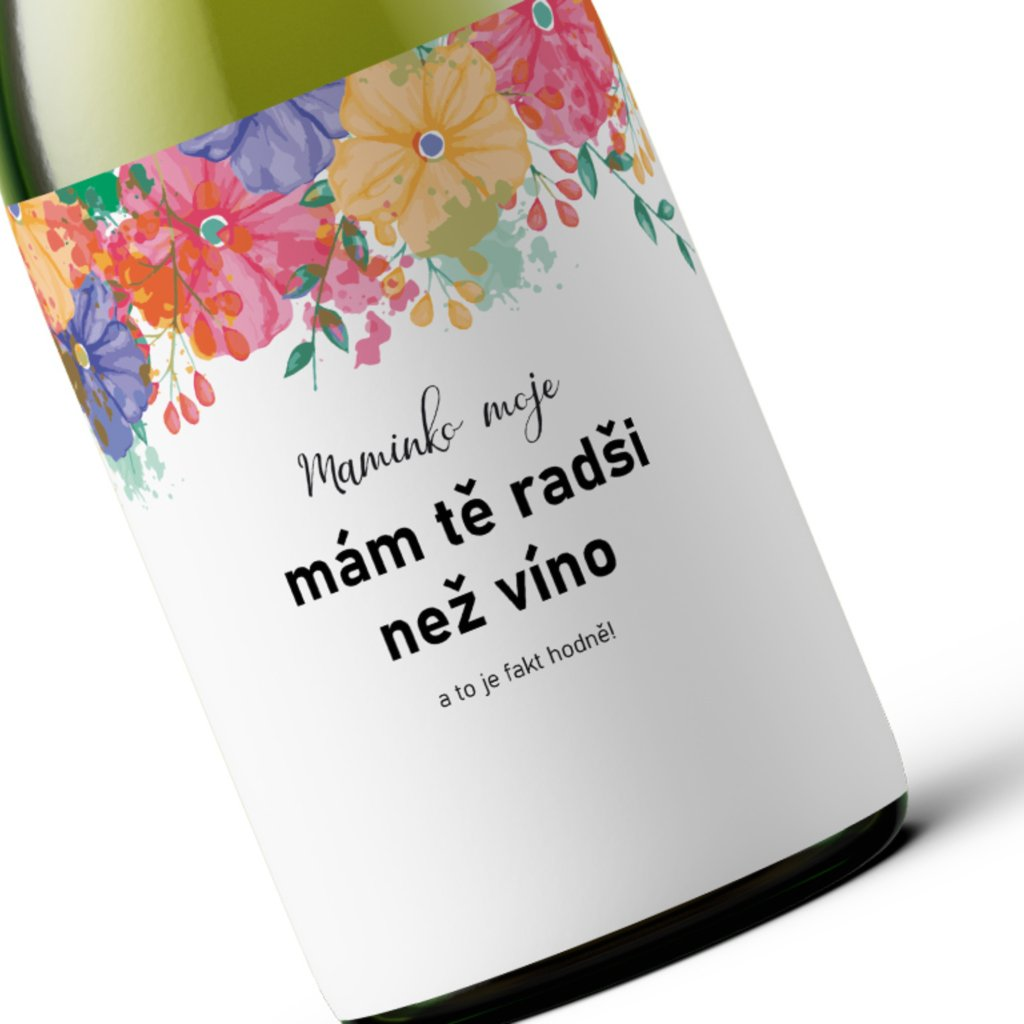 Dárkové víno Maminko moje, mám tě radši než víno