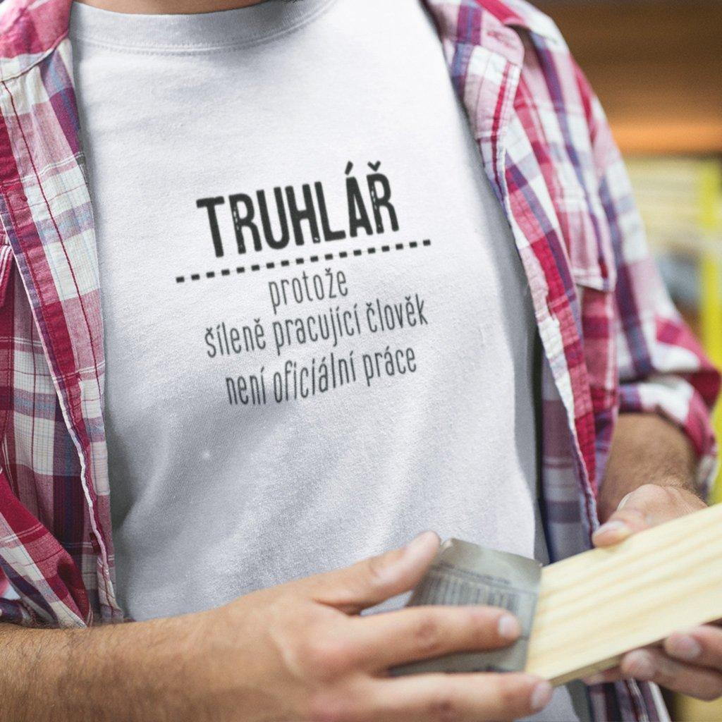 Pánské tričko Oficiální práce - truhlář
