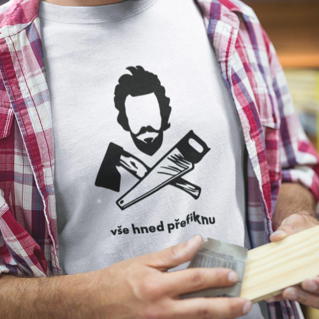 Pánské tričko Vše hned přefiknu