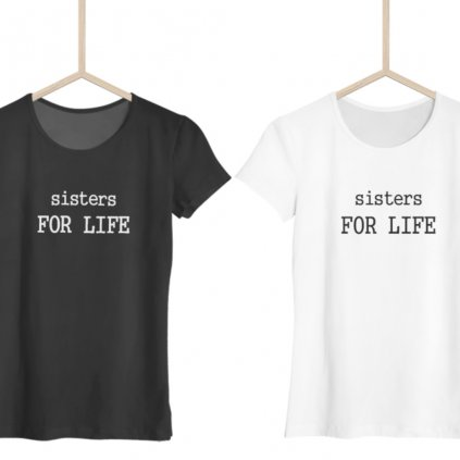 Dámské tričko Sisters for life