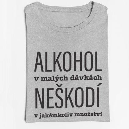 Pánské tričko Alkohol v malých dávkách...