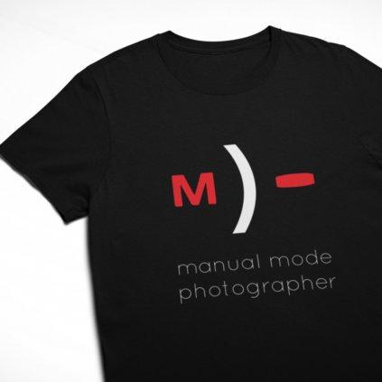 Tričko pro fotografy Manual mode photographer
