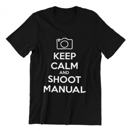 Tričko pro fotografy KEEP CALM AND SHOOT MANUAL